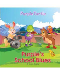 Purple Turtle - Purple's School Blues