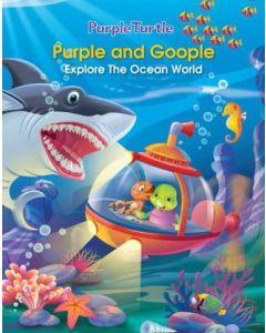 Purple and Goopleexplore the Ocean World