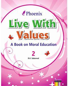 Phoenix Live With Values - 2
