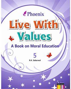 Phoenix Live With Values - 5