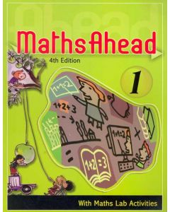 Maths Ahead Book 1: With Maths Lab Activities