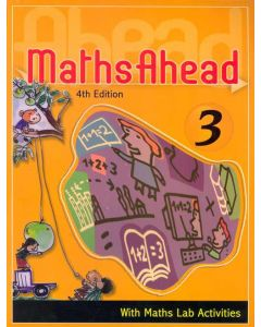Maths Ahead Book 3: With Maths Lab Activities