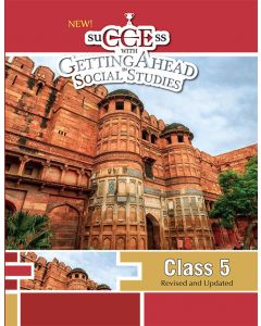 New SuCCEss with Getting Ahead in Social Studies 5