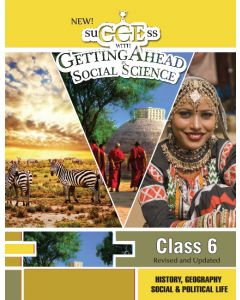 New suCCEss with GettingAhead in Social Science with CCE 6 (Combined)