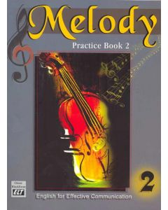 Melody Practice Book 2: English for Effective Communication