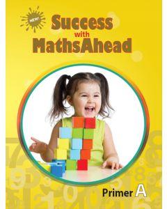 New Success with MathsAhead Primer A