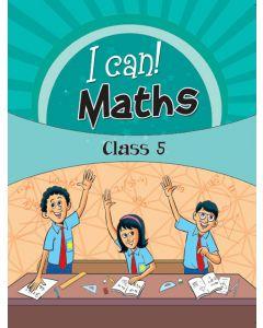 I Can! Maths Class 5