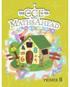 SuCCEss with Maths Ahead Primer B