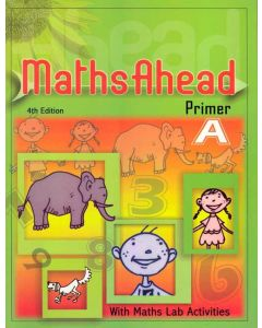 Maths Ahead Primer A: With Maths Lab Activities