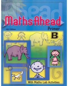 Maths Ahead Primer B: With Maths Lab Activities