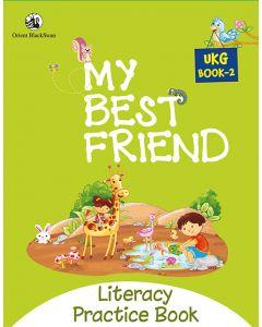 My Best Friend UKG Book 2 - Literacy Practice Book