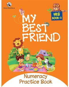 My Best Friend UKG Book 2 - Numeracy Practice Book