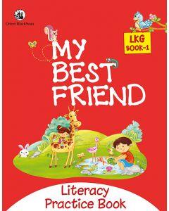 My Best Friend LKG Book 1 - Literacy Practice Book
