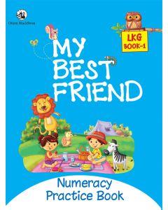 My Best Friend LKG Book 1 - Numeracy Practice Book
