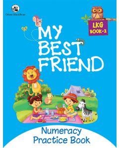 My Best Friend LKG Book 2 - Numeracy Practice Book