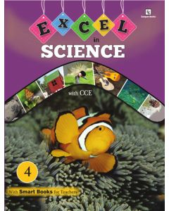 Excel in Science Book 4