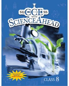 SuCCEss with Science Ahead Book 8