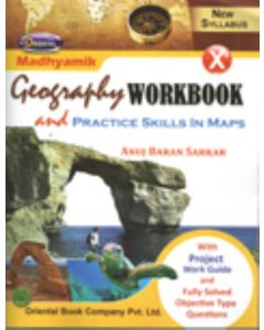 Madhyamik Geography Workbook and Practice Skills in Maps - X