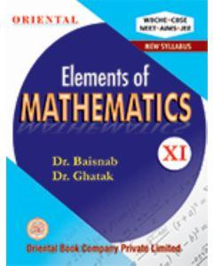 Elements of MATHEMATICS -XI