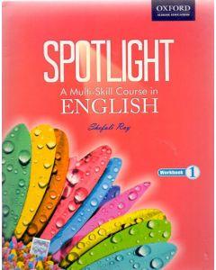 Spotlight A Multi-Skill Course in English Work Book Class - 1