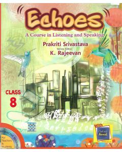 Echoes A Course in Listening and Speaking Class - 8