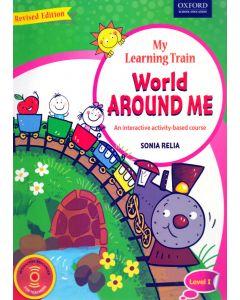 My Learning Train World Around Me Level I