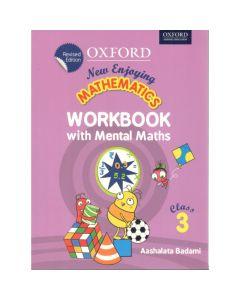 New Enjoying Mathematics Work Book with Mental Maths Class - 3