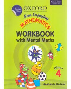 New Enjoying Mathematics Work Book with Mental Maths Class - 4