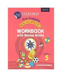 New Enjoying Mathematics Work Book with Mental Maths Class - 5