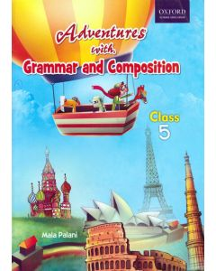 Adventures with Grammar and Composition Class - 5