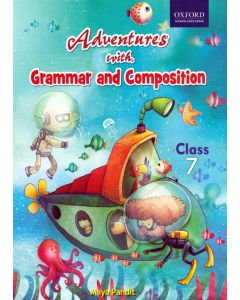 Adventures with Grammar and Composition Class - 7