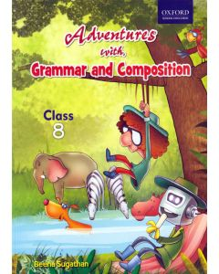 Adventures with Grammar and Composition Class - 8