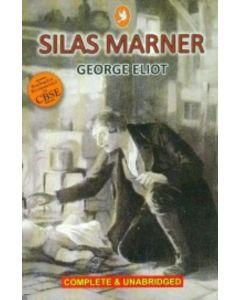 Silas Marner Complete & Unabridged: Cbse