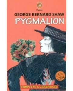 Pygmalion Complete & Unabridged: Cbse