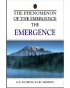 Emergence - The Phenomenon Of The Emergence
