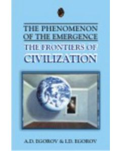 Frontiers Of Civilization - The Phenomenon Of The Emergence