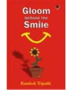 Gloom Behind The Smile