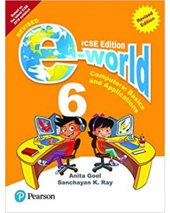 E-world -Computer Science for ICSE Class 6 By Pearson