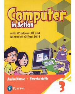 Computer in Action Class - 3