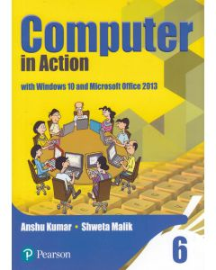 Computer in Action Class - 6