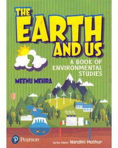 The Earth And Us A Book of Environmental Studes - 2