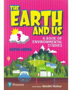 The Earth And Us A Book of Environmental Studes - 3