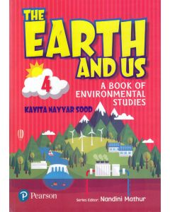 The Earth And Us A Book of Environmental Studes - 4