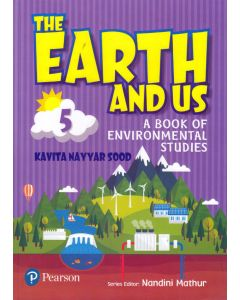 The Earth And Us A Book of Environmental Studes - 5