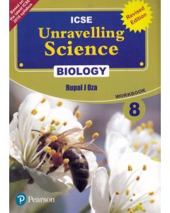 ICSE Unravelling Science Biology Work Book - 8