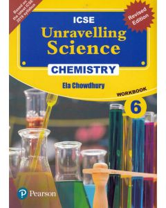 ICSE Unravelling Science Chemistry Work Book - 6