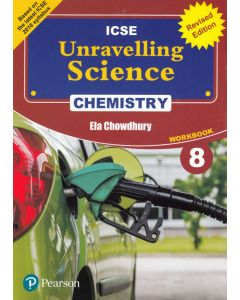 ICSE Unravelling Science Chemistry Work Book - 8
