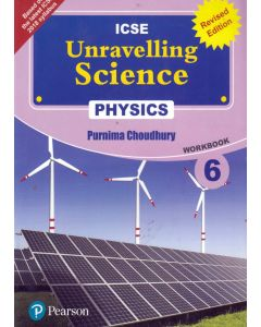 ICSE Unravelling Science Physics Work Book - 6
