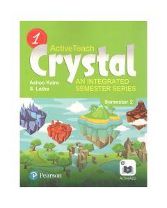 Active Teach Crystal (Combo) An Integrated Semester Series (Semester -2) for Class 1