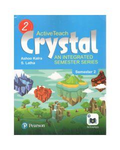 Active Teach Crystal (Combo) An Integrated Semester Series (Semester -2) for Class 2